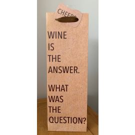 BOTTLE BAG WINE IS THE ANSWER PK OF 6