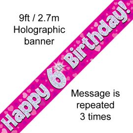 9FT BANNER PINK HOLO HAPPY 6TH BIRTHDAY