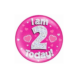 6 INCH JUMBO BADGE PINK HOLO I AM 2 TODAY