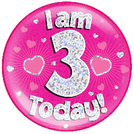 6 INCH JUMBO BADGE PINK HOLO I AM 3 TODAY