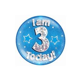 6 INCH JUMBO BADGE BLUE HOLO  I AM 3 TODAY