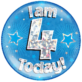 6 INCH JUMBO BADGE BLUE HOLO  I AM 4 TODAY