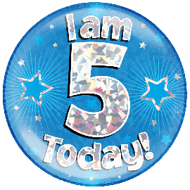 6 INCH JUMBO BADGE BLUE HOLO  I AM 5 TODAY