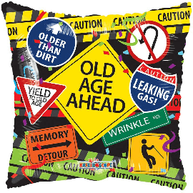 18 INCH OLD AGE AHEAD FOIL
