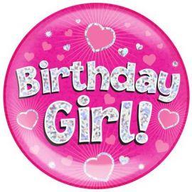 6 INCH JUMBO BADGE PINK BIRTHDAY GIRL HOLOGRAPHIC
